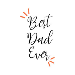 Hand lettering set of father's day ,  Hand drawn typography lettering phrase , Vector illustration on white background