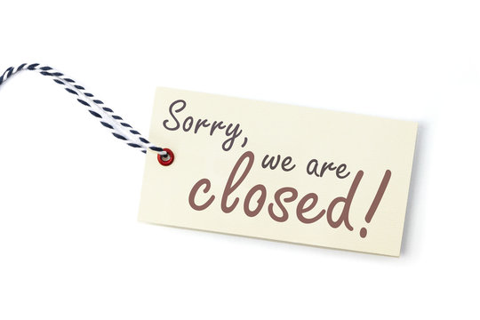Sorry, we are closed! Label