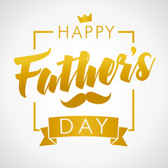 Happy Fathers Day golden calligraphy banner. Happy father`s day vector lettering background. Dad my king illustration