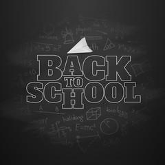 Back to school chalk inscription on the blackboard. Vector illustration on the black chalkboard.