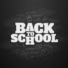 Back to school chalk inscription on the blackboard. Vector illustration on the black chalkboard.