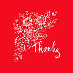 Thanks handwritten vector illustration. Card with flowers, bouquet, roses.Sketchy style.