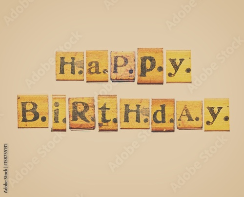 happy birthday words made from vintage wood letter press stock