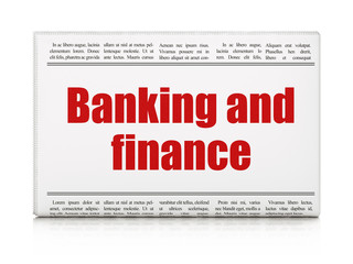 Banking concept: newspaper headline Banking And Finance