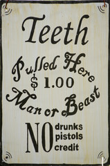 Teeth Pulled Here Sign