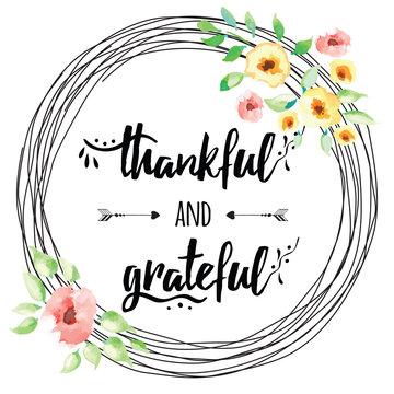 Vector thankful grateful hand drawn text into flower wreath