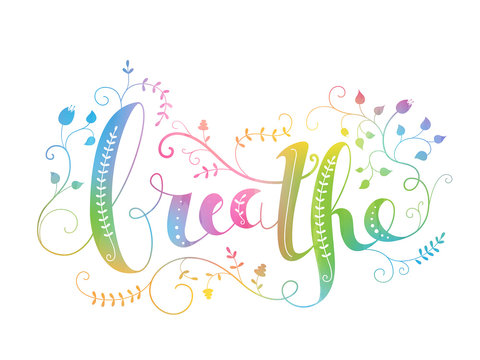 BREATHE ornate hand lettering