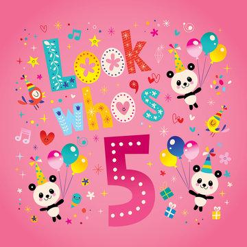 Look who's five - fifth birthday card with cute panda bears