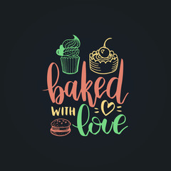 Bake with Love vector lettering label. Calligraphy with cookie Illustration for prints,cards,posters,packaging,branding.