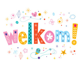 welkom - welcome in Dutch language decorative type lettering text design
