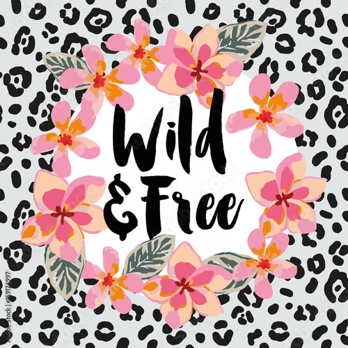 Tropical wreath with pink plumeria flowers and message wild and free tropical wreath with pink plumeria flowers and message wild and free on the animal print background maxwellsz