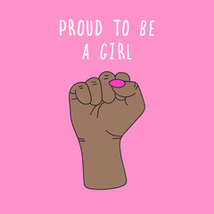 Vector illustration about feminism. Gender equality. Cute and cool cartoon style. Girls rule. Girl power. Proud to be a girl