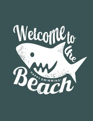 Welcome to the beach funny t-shirt print template with big white shark.