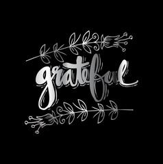 Grateful  hand lettering. Modern calligraphy.