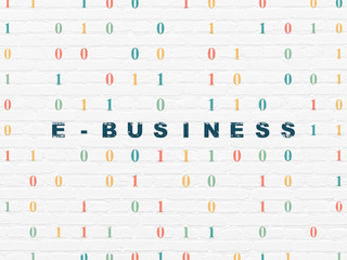 Business concept: E-business on wall background