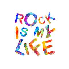 Rock is my life. Vector