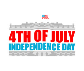 Independence Day USA emblem. White house. America Patriotic holiday July 4 Logo. National Celebration United States