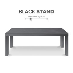 Black Table, Stand Vector. 3D Stand Template For Object Presentation. Realistic Vector Illustration.