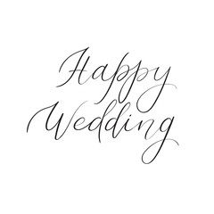 Happy wedding hand lettering text. Handwritten calligraphy greeting card. Vector