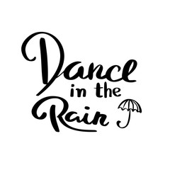 Dance in the rain typography graphic print abstract fashion drawing