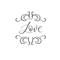 Love. Handwritten modern calligraphy. Wedding lettering. Inspiration phrase. Vector