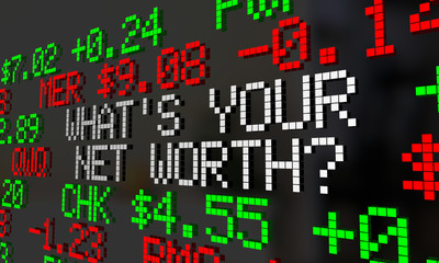 Whats Your Net Worth Stock Market Ticker Value 3d Illustration