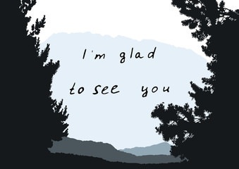 Phrases for courtesy. I'm glad to see you.