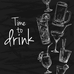 Background with different cocktails. Drawing chalk on a blackboard. Caption: time to drink. Place on your text. Vector illustration of a sketch style.