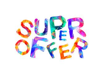 Super offer. Vector inscription