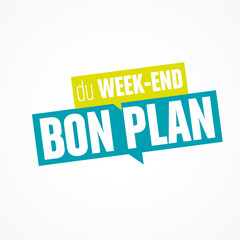 bon plan du week-end