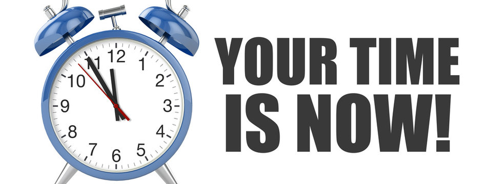your time is now / Alarm Clock