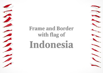 Frame and border with flag of Indonesia. 3d illustration