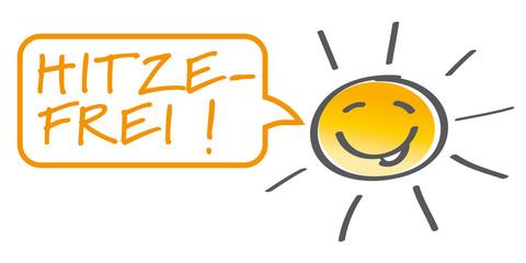 Hitzefrei - lachende Sonne mit Sprechblase