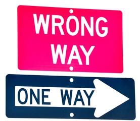 Wrong Way, One way Street Sign