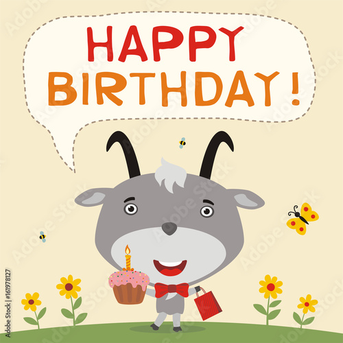 Happy birthday! Funny goat with birthday cake and gift. Birthday card with goat in cartoon style.