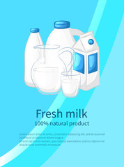 Fresh milk banner, poster. Milk in different containers. Vector illustration.
