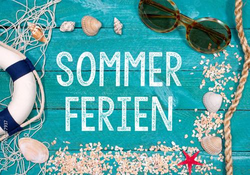 """""""sommerferien ferien sommerurlaub urlaub im sommer"""