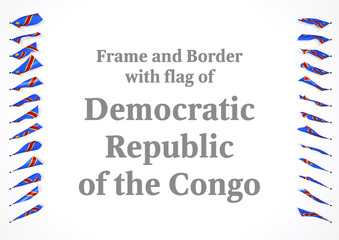 Frame and border with flag of Democratic Republic of the Congo. 3d illustration