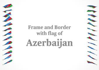 Frame and border with flag of Azerbaijan. 3d illustration
