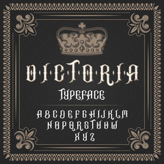Vector illustration of a vintage font, typeface in medieval ancient style, Latin alphabet with victorian frame and royal crown. Template, design element