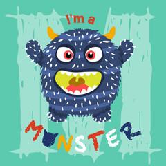 i'm a cute monster. vector cartoon illustration