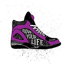 """Hand drawn badge with sneakers textured vector illustration and """"Move your life"""" inspirational lettering."""