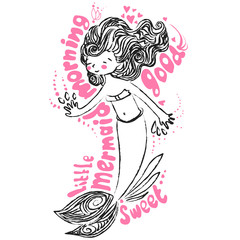 Little maimaid illustration. Card with morning lettering and vector hand draw cute mermaid, chalk doodle on white background
