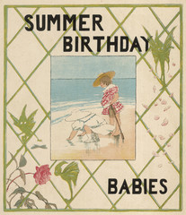 Summer Birthdays. Date: early 20th century