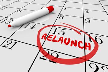 Relaunch Restart Begin Again Calendar Day Date 3d Illustration