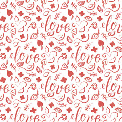 Background for Valentines day, wedding invitation. Seamless pattern  with hand drawn love lettering ,  heart, flowers. Design  for greeting card.
