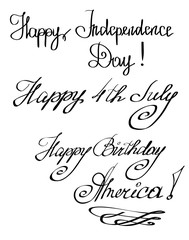 "Vector of hand cursive letters congratulation on 4th of July, written phrase as ""Happy Independence Day, Happy Birthday America"" with a brush. Calligraphy black drawn text on white background"