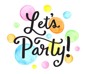 LET'S PARTY Hand Lettering Invitation Card with Watercolour Dots