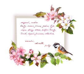Card with blossom flowers, cute bird, hand written text. Watercolor frame for fashion design