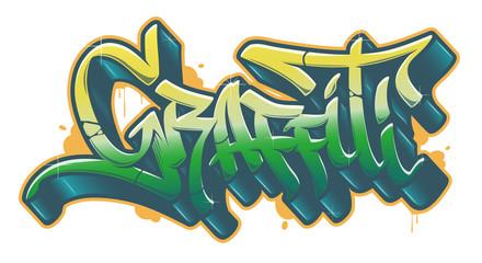 Graffiti word in graffiti style. Vector text